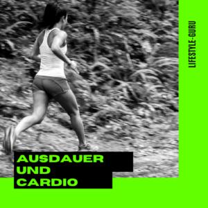 Ausdauer und Cardio