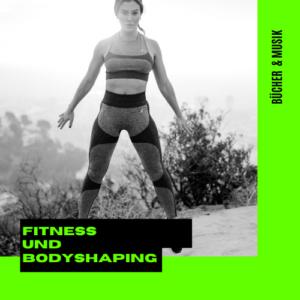Fitness und Bodyshaping